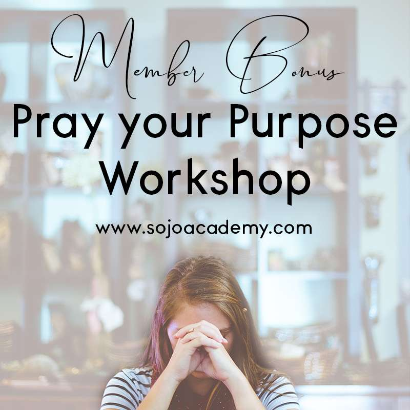 Pray Your Purpose Workshop: BONUS